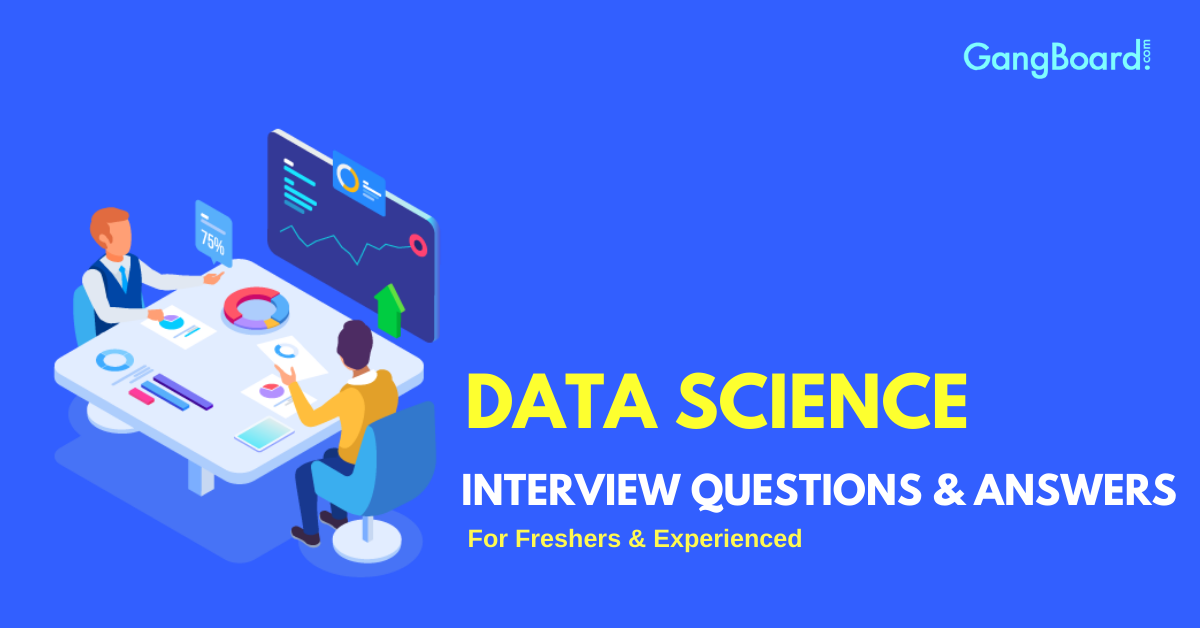 data science interview questions and answers