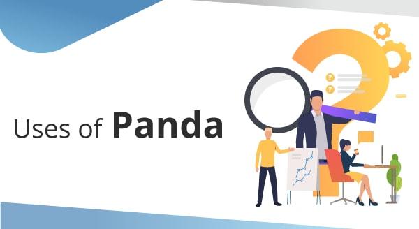 Uses of Pandas