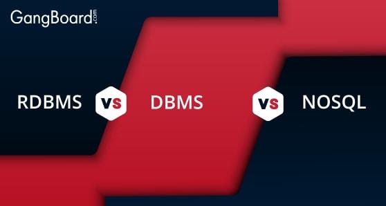 RDBMS vs DBMS vs Nosql